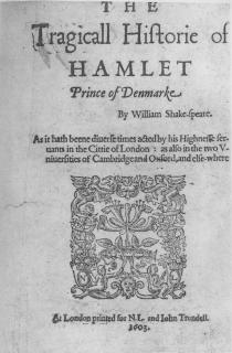 The First Quarto of Hamlet, printed 1603